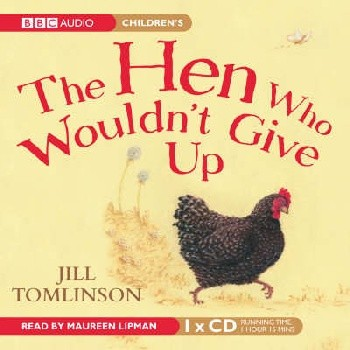 Hen Who Wouldn t Give Up & Otter Who Wanted to Know 1CD